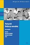 Podr�cznik medycyny manualnej. Atlas zabieg�w - miednica, kr�gos�up l�d�wiowy, kr�gos�up piersiowy, �ebra