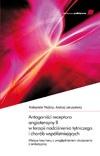 Antagoniści receptora angiotensyny II w terapii nadciśnienia têtniczego i chorób wspó³istniej¹cych (cz. I)