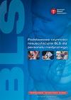 Podstawowe czynności resuscytacyjne (BLS) dla personelu medycznego. Podrêcznik uczestnika kursu