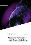 Postêpy w nefrologii i nadciśnieniu têtniczym tom XVI